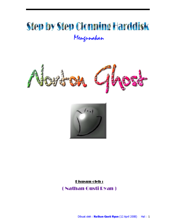 Panduan step by step clonning harddisk with norton ghost_Page_01