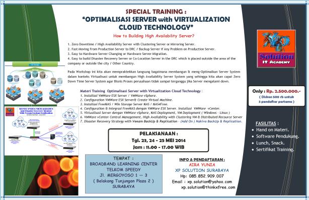 Brosur Info Workshop OPTIMALISASI SERVER with VIRTUALIZATION CLOUD TECHNOLOGY ( 23-25 Mei 2014)