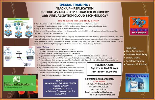 Special-Training--Backup-Replication-for-HIGH-AVAILABILITY-and-DISASTER-RECOVERY-Server-System-with-VMWare-Virtualization-Cloud-Technology-[27-28-Maret-2015]